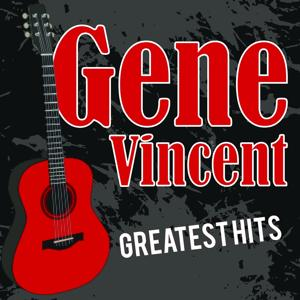 Gene Vincent Greatest Hits
