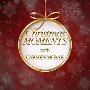Christmas Moments With Carmen Mcrae