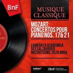 Mozart: Concertos pour piano Nos. 17 & 21 (Mono Version)
