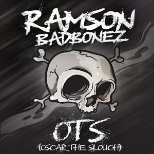 O. T. S. (Oscar the Slouch)