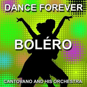 The Best Of Boléro (Dance Forever)