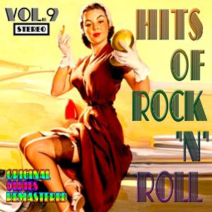 Hits of Rock 'n' Roll, Vol. 9 (Original Oldies Remastered)