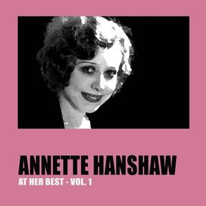 Annette Hanshaw at Her Best, Vol. 1