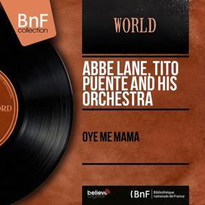 Oye Me Mama (Mono Version)
