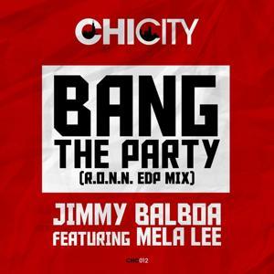 Bang the Party (R.O.N.N. EDP Mix)