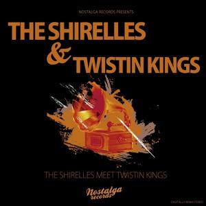 The Shirelles Meet the Twistin Kings