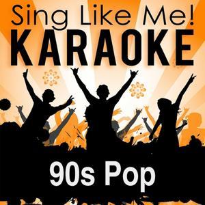 90s Pop (Karaoke Version)
