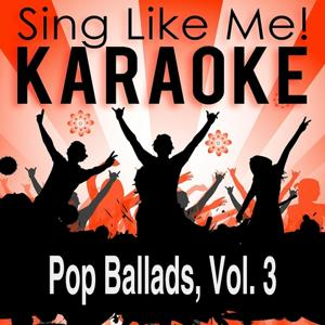 Pop Ballads, Vol. 3 (Karaoke Version)