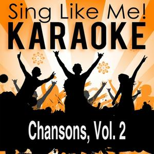 Chansons, Vol. 2 (Karaoke Version)