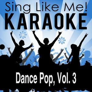 Dance Pop, Vol. 3 (Karaoke Version)