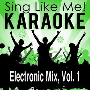 Electronic Mix, Vol. 1 (Karaoke Version)