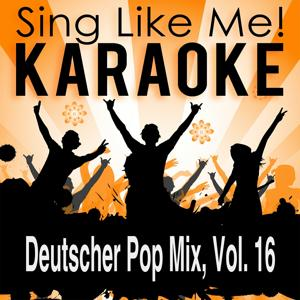 Deutscher Pop Mix, Vol. 16 (Karaoke Version)