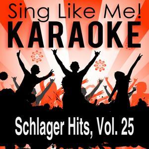Schlager Hits, Vol. 25 (Karaoke Version)
