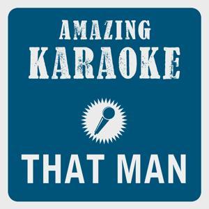 That Man (Karaoke Version) (Originally Performed By Caro Emerald)