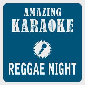 Reggae Night (Karaoke Version) (Originally Performed By Jimmy Cliff)