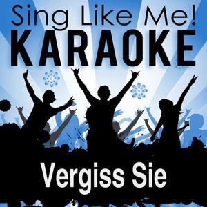Vergiss Sie (Karaoke Version)