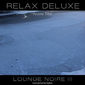 Relax Deluxe - Lounge Noire III