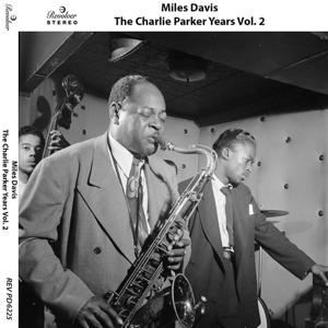 The Charlie Parker Years, Vol. 2