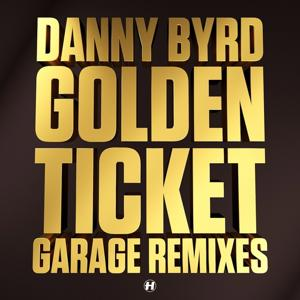 Golden Ticket (Garage Remixes)