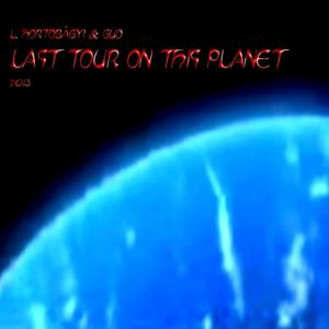 Last Tour On This Planet