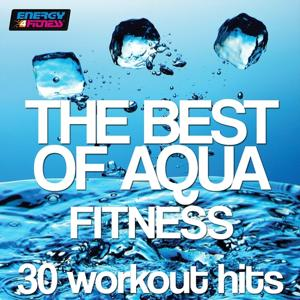 The Best of Aqua Fitness: 30 Workout Hits