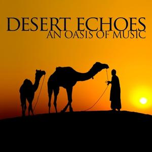 Desert Echoes, an Oasis of Music