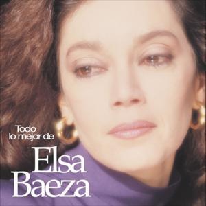 Todo lo Mejor de Elsa Baeza