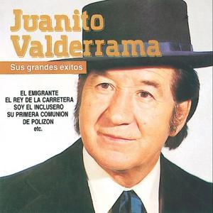 Juanito Valderrama : Sus Grandes Exitos