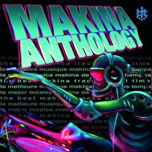 Makina Anthology
