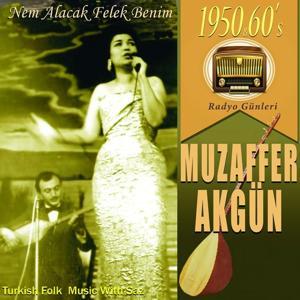 Sevilen Türkülerimiz Türk Halk Müziği (Nem Alacak Felek Benim)