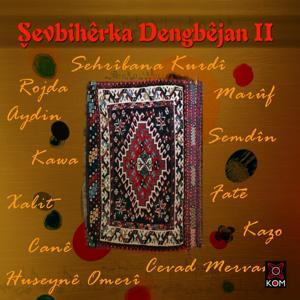 Şevbêrka Dengbêjan, Vol. 2