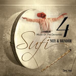 Sufi, Vol. 4 (Ney & Bendir)
