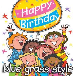 Happy Birthday - Blue Grass Style