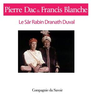 Le Sar Rabin Dranath Duval (Le meilleur de l'humour)