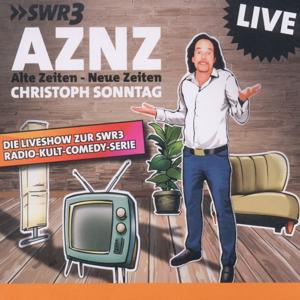 AZNZ (Alte Zeiten - Neue Zeiten)