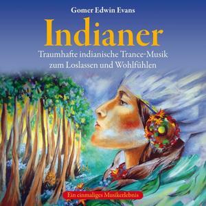 Indianer: Trance-musik zum loslassen