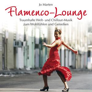 Flamenco Lounge (Sonnige Musik aus Andalusien)