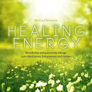 Healing Energy: Musik zur Regeneriation