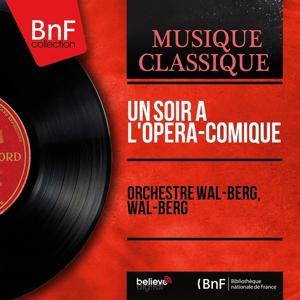 Un soir à l'Opéra-comique (Mono Version)