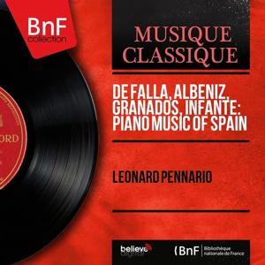 De Falla, Albéniz, Granados, Infante: Piano Music of Spain (Mono Version)