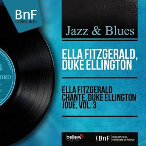 Ella Fitzgerald chante, Duke Ellington joue, vol. 3 (Mono Version)