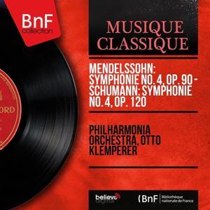 Mendelssohn: Symphonie No. 4, Op. 90 - Schumann: Symphonie No. 4, Op. 120 (Stereo Version)