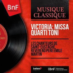 Victoria: Missa Quarti toni (Mono Version)