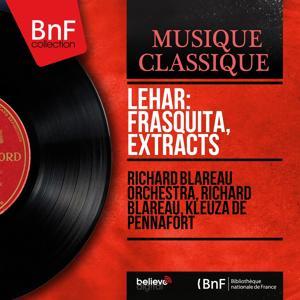 Lehár: Frasquita, Extracts (Mono Version)