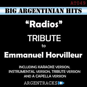 Radios - Tribute To Emmanuel Horvilleur