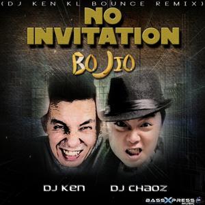 No Invitation (Dj Ken KL Bounce Remix)