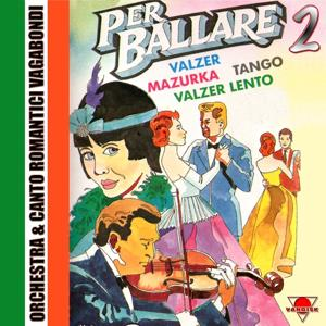 Per ballare, Vol. 2 (Valzer, Mazurka, Tango, Valzer Lento)