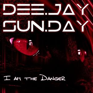 I'am the Danger