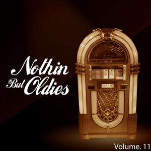 Nothin' But Oldies, Vol. 11