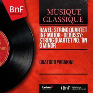 Ravel: String Quartet in F Major - Debussy: String Quartet No. 1 in G Minor (Mono Version)